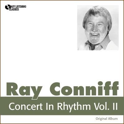Concert in Rhythm, Vol. 2 (Original Album) - Ray Conniff