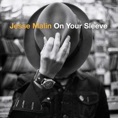 On Your Sleeve (Bonus Track Version) - Jesse Malin