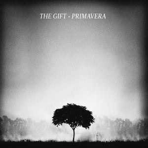 The Gift - Primavera