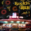 Rockin R&B, Vol. 7