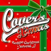 Covers X'mas - Reggae Christmas Jammin'