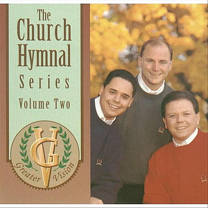 Greater Vision - The Church Hymnal Series, Vol. 2
