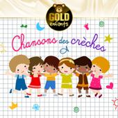 Chansons des crèches: Collection Gold enfants