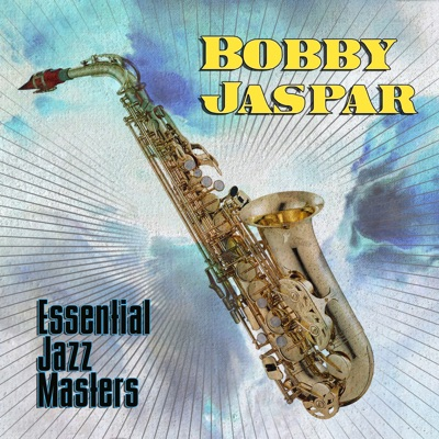 Essential Jazz Masters - Bobby Jaspar