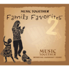 Music Together® Family Favorites® 2 - Music Together