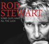 Rod Stewart - Some Guys Have All the Luck ilustración