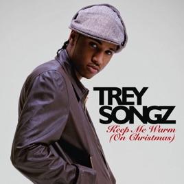 Keep me warm on christmas single by trey songz keep me warm on christmas single trey songz gumiabroncs Gallery