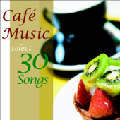 カフェ・ミュージック・セレクト・30・ソングス・2
