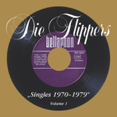 Die Flippers: Singles, Vol. 1 (1970-1979)