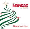 Una Navidad Con Gilberto - Gilberto Santa Rosa