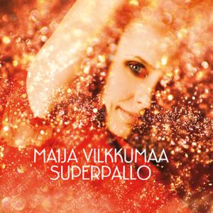 Maija Vilkkumaa - Superpallo