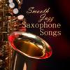 Saxophone Instrumental Songs - Smooth Jazz - Smooth Jazz