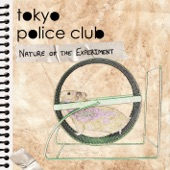 Tokyo Police Club - Nature Of The Experiment