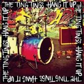 The Ting Tings - Hang It Up (Radio Edit)