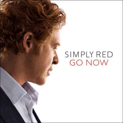 Go Now (Trance Vocal) - Simply Red
