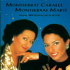 Unsere Weihnachtslieder - Montserrat Caballé & Montserrat Martí