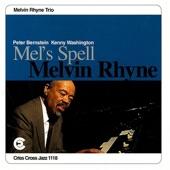 Melvin Rhyne Trio, Peter Bernstein, Kenny Washington - Like Yea