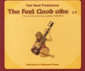 Feel Good Productions - The Feel Good Vibe (Album Version)