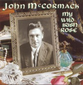 "John McCormack - When Irish Eyes Are Smiling (From ""Isle o' Dreams"")"