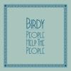 Birdy - People Help the People artwork