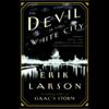 Erik Larson - The Devil in the White City (Unabridged) artwork
