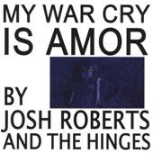 Josh Roberts and the Hinges - B & 1B