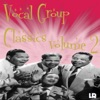 Vocal Group Classics Volume 2