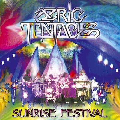 Sunrise Festival - Ozric Tentacles