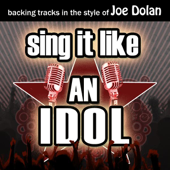 Sing It Like an Idol: Joe Dolan (Karaoke Version) - EP