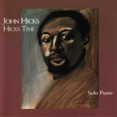 Hicks Time: Solo Piano