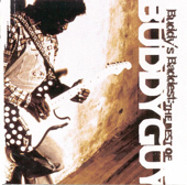 Buddy's Baddest: The Best Of Buddy Guy-Buddy Guy