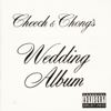 Earache My Eye (with Alice Bowie) - Cheech & Chong