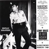 Lenny Bruce - You'll Be On the Air Soon