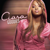 Ciara - Goodies (feat. Petey Pablo) Grafik