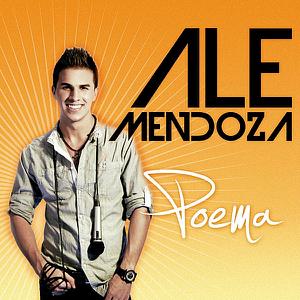 Ale Mendoza - Poema