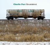 Charlie Parr - Don't Send Your Child to War