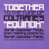 """Sarah Webster Fabio - Together / To the Tune of Coltrane's """"Equinox"""""""