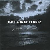 Cascada De Flores - La Llorona