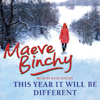 Maeve Binchy - This Year it Will be Different (Unabridged) artwork