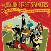 Asylum Street Spankers - Leaf Blower