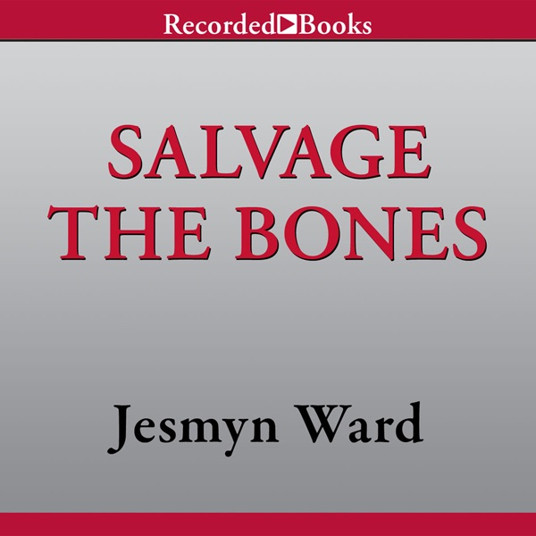 salvage the bones Review: salvage the bones summary: a stunning new voice from the gulf coast delivers a gritty but tender novel about family and poverty in the days leading up to.
