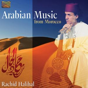 Rachid Halihal - Arabian Music from Morocco