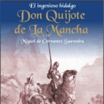 El Ingenioso Hidalgo Don Quijote de la Mancha [The Ingenious Don Quijote of la Mancha] [Abridged Fiction]