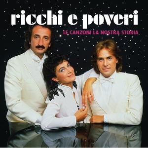 Ricchi & Poveri - Le canzoni la nostra storia