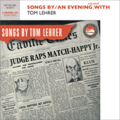Songs By/An Evening Wasted with Tom Lehrer