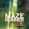 James Dashner - The Maze Runner: Maze Runner, Book 1 (Unabridged) artwork