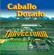 No Rompas Mi Corazón (Achy Breaky Heart) - Caballo Dorado