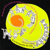Villa-Lobos & os Brinquedos de Roda
