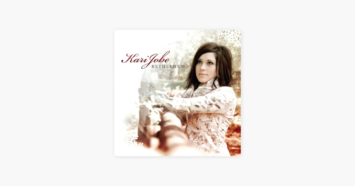 Bethlehem by Kari Jobe on Apple Music