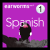Earworms Learning - Rapid Spanish: Volume 1 (Unabridged) artwork